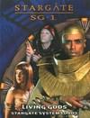 Kniha Stargate SG-1: Living Gods: Stargate System Lords