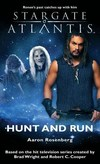 Kniha Stargate Atlantis:Hunt and Run