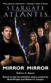 Kniha Stargate Atlantis: Mirror Mirror